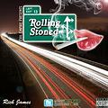 Rich James - Rolling Stoned