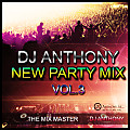 DJ ANTHONY -   NEW PARTY MIX VOL.3 ( ORIGINAL )