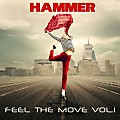 Hammer - Feel The Move vol.1 (2018)