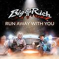 Big & Rich-Run Away With You(Ballad)(ED's Intro)80