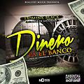 Domink Black - Dinero Pal Banco  (Prod. by Franklyn)