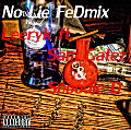 No Lie FeDmix - Leeryk ft. Sam Gatez & Snoodie D