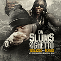 Total Kaos ft 2 Chainz - Slums of the Ghetto (Clean)