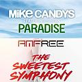 The Sweetest Symphony paradise(Dj GuRRu RmX Bootleg) - AMFREE Vs Mike candys ft u-jean