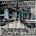 Jacob Forever Feat Farruko-Quiereme (2Teamdjs 2017)