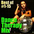 Dance Therapy Mix (Best of #1-15)