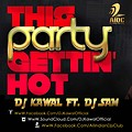 THIS PARTY GETTING HOT (JAZZY B VS YO YO HONEY SINGH) - DJ KAWAL FT. DJ SAM (MASHUP)