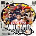 Hot Volcano Mix 1 Dj Katstar (Storm Djz) Nonstop (2018)