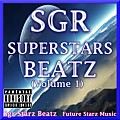 Track 1 - Superstars Party (Prod By SGR STARZ BEATZ)