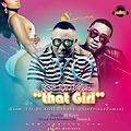 'That Girl' by YQ ft Ice Prince