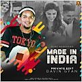 Made In India (Private Edit) - Davin Gyan