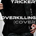 AceKid ft Kay & Tricker-Overkilling(COVER)