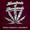 Dizzy Wright & Demrick – Hundreds of Thousands