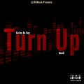 Gulley Da Boy Ft. Gondi - Turn Up (Clean)