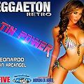 REGGAETOON RETRO Vol. 2 LATIN POWER DJ JUAN ARGANGEL & DJ LEONARDO EL DESAFIO