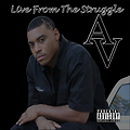 AV The Great - Live From The Struggle Lp