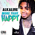 Alkaline - More Than Happy