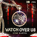 Vybz Kartel - Watch Over Us [Raw] [TJ Records]