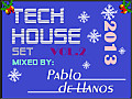 PABLO DE LLANOS TECH HOUSE SET_VOL.2 - DEMO