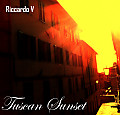 Riccardo V - Tuscan Sunset (Original Mix)