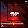 Tom & Jame - In The Air (Extended Mix)