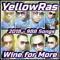 Wine For More - YellowRas - 988 Songs