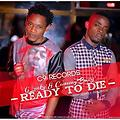 Cammy Bwoy ft G Luck & Scandle Maclyrical Ready To Die