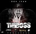 Don Ivan - I Am The Boss (Freestyle) (R.A.C)