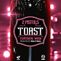 2 Pistols Ft. Wash - Toast