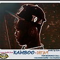 KAMBOO - Dream (Prod. By Kin Dii)