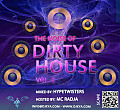 The Noise Of Dirty House Vol.1 Mixed By. Hypetwisters