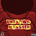 02-Unknown Monster (Prod. By LATRAY)