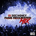 DJ Dee Money Fans Requested Mix