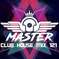 MasterDj - Club House Mix 121