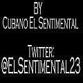 Si No le Contesto (New Version) (By. Cubano El Sentimental)