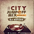 #CityJumpOffMix With @DJ_Gunzee On @City1051 (Episode 22)
