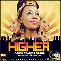 HIGHER BY KACHI FT. MIKE ABDUL_Dechampions