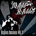 Asylum Sessions Vol 2 - MAdd HAdder- Bring the Phunk