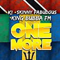 K.I ft. Skinny Fabulous & King Bubba FM - One More (Soca 2015)