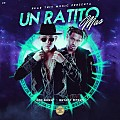 Bryant Myers Ft. Bad Bunny  - Un Ratito Mas