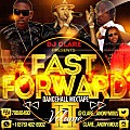 FAST FOWARD  DANCEHALL Vol. 2 MIXTAPE BY @CLARE_ANONYMOUS