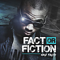 Fact or Fiction Ft LaRon & Ayrock