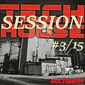 michaelH - Tech House Session#3/15