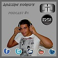 Gerard Garcia - Amazing Sound's [PODCAST#04]
