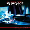 DJ Project - esti tot ce am