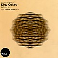 Dirty Culture - Are You My Octave (Original Mix)