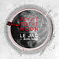 Fly Me To The Moon (Ft. Anita Sosa) - Radio Edit