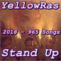 Stand Up - YellowRas - 965 Songs