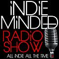 Indie Minded Radio Show Episode Thirty-Two - November 2, 2013