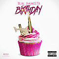 Blac Youngsta - Birthday